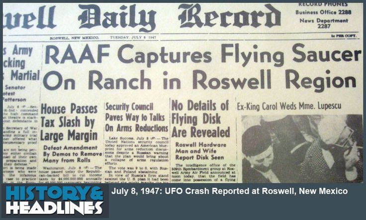 July 8, 1947: UFO Crash Reported at Roswell, New Mexico - History ...