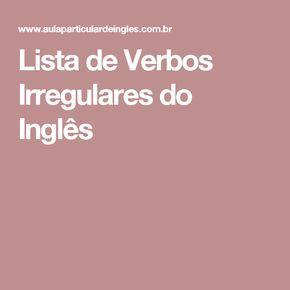 Lista de Verbos Irregulares do Inglês