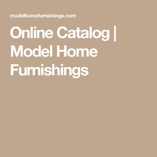 Online Catalog | Model Home Furnishings