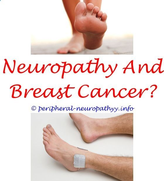 chemo-therapy induced neuropathy - how to manage periferal neuropathy type 2.radon neuropathy how to cure peripheral neuropathy cidp diabetic neuropathy 9401413798