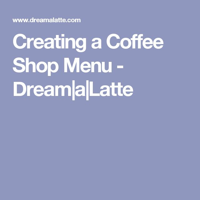 Best 25+ Coffee shop menu ideas on Pinterest Coffee shops - coffee menu