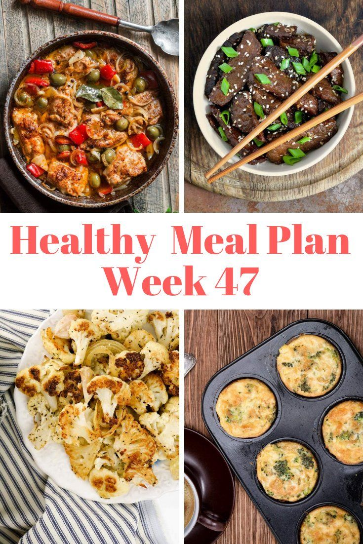 Healthy Meal Plans: Week 47
