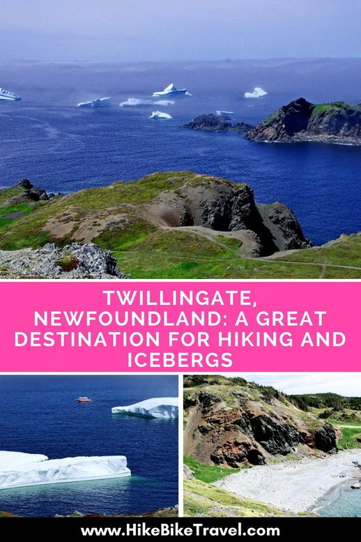 Twillingate, Newfoundland: A Great Destination for Hiking & Icebergs