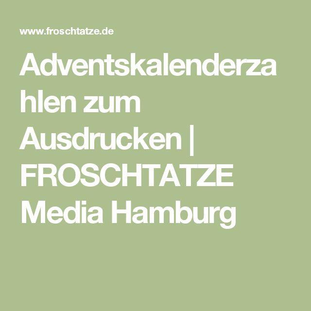 Adventskalenderzahlen zum Ausdrucken | FROSCHTATZE Media Hamburg