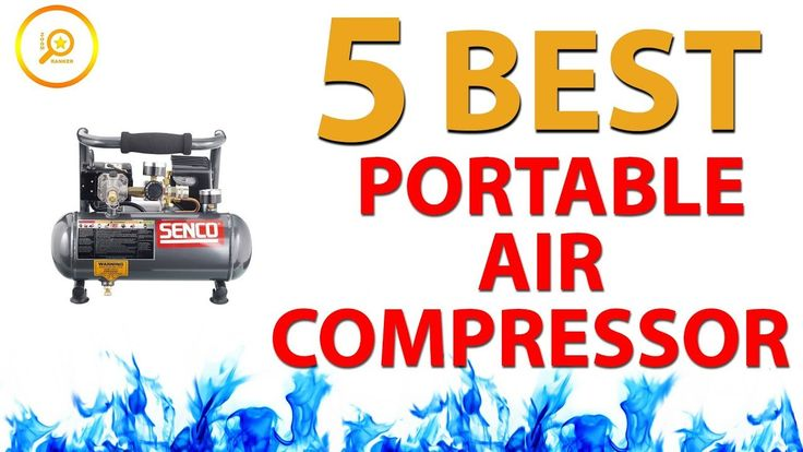 Best Portable Air Compressors 2018