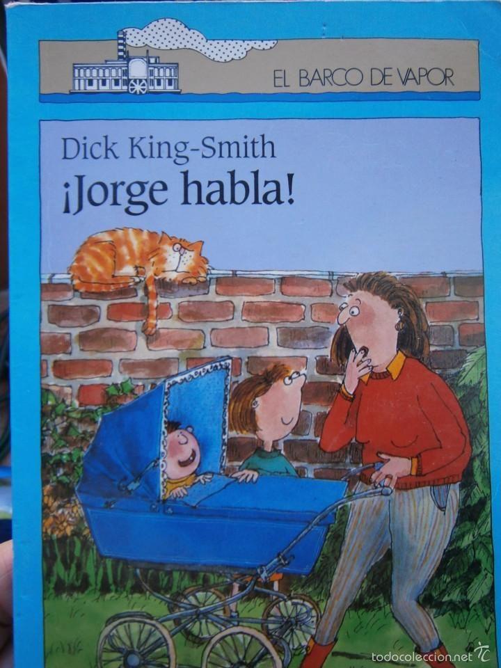 JORGE HABLA Dick King Smith - SM 1996 EL BARCO DE VAPOR 59 - Foto 1