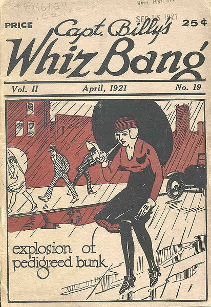 Explosion of Pedigreed Bunk. (What?! Awesome.): Explo, Vintage Illustrations, April 1921, Vintage Fashion, Awesome, Whizbang April1921 Jpg, Billy Whizbang, Whiz Bangs, Captain Billy