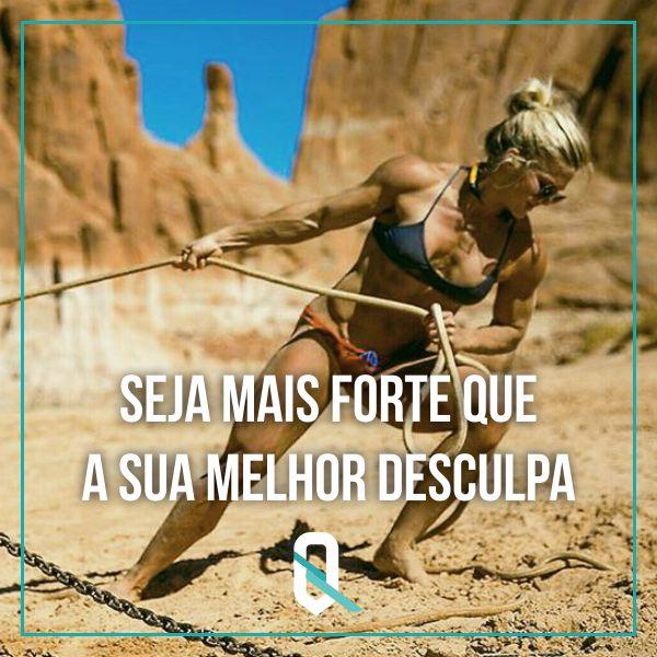 Seja forte!