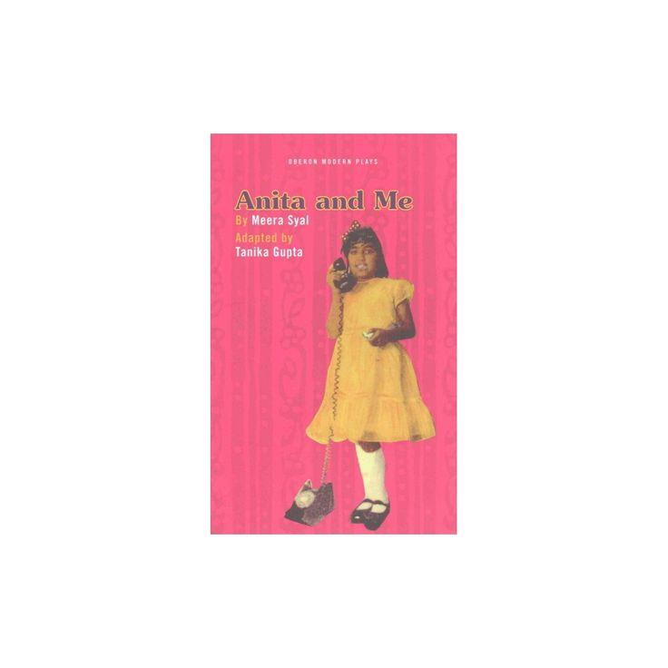 Anita and Me ( Oberon Modern Plays) (Paperback)
