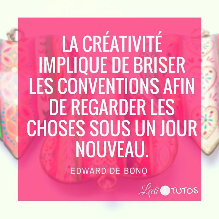 """""""La créativité implique de briser les conventions afin de regarder les choses…"""