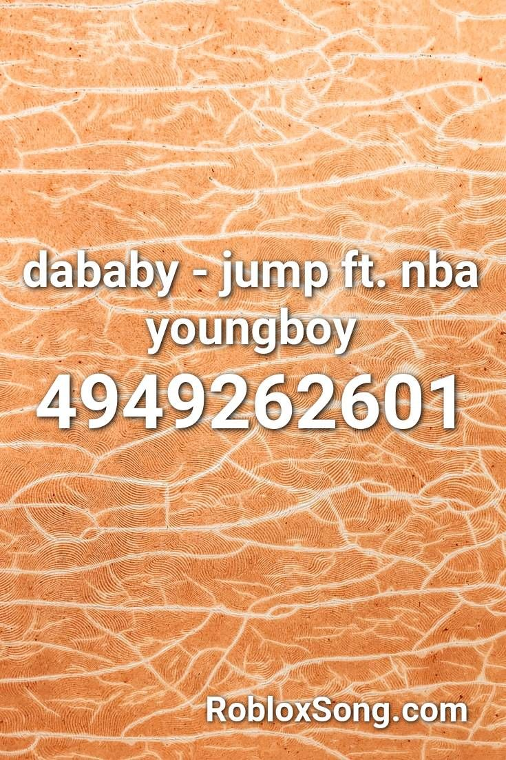 Xanny Roblox Music Id Dababy Jump Ft Nba Youngboy Roblox Id Roblox Music Codes In 2020 German Songs Songs Roblox