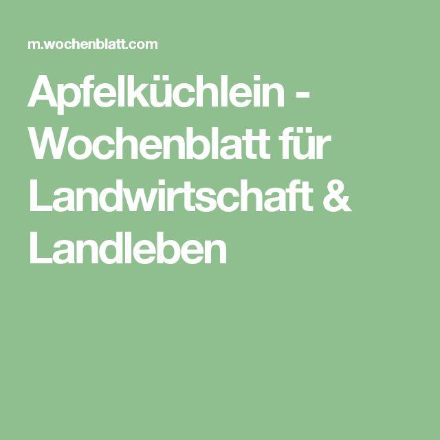 Apfelküchlein - Wochenblatt für Landwirtschaft & Landleben
