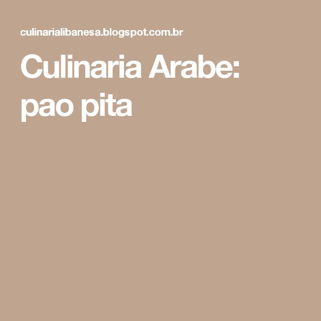 Culinaria Arabe: pao pita