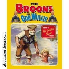 The Broons and Oor Wullie The Golden Years 1946-1956