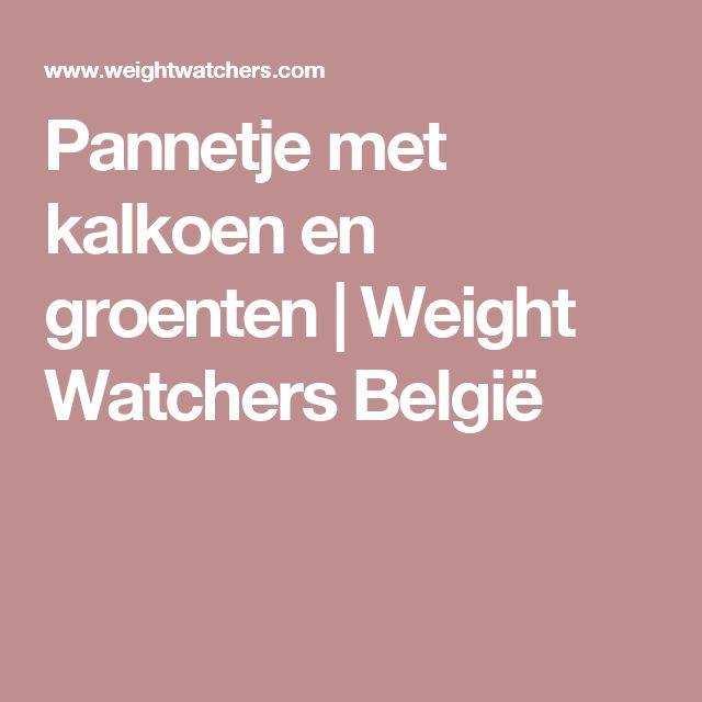 Pannetje met kalkoen en groenten   Weight Watchers België