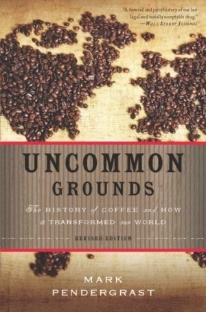 The cover of the book Uncommon Grounds