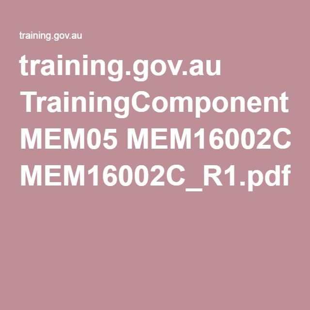 training.gov.au TrainingComponentFiles MEM05 MEM16002C_R1.pdf This is a unit of education on the subject of holding formal meetings, it provides information on how to do this professionally