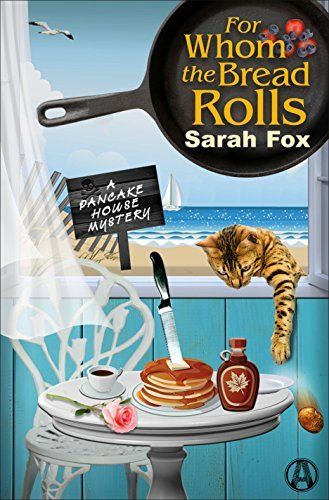 For Whom the Bread Rolls: A Pancake House Mystery, http://www.amazon.com/dp/B01HA4LF4I/ref=cm_sw_r_pi_awdm_x_Woseyb0VSG5WH