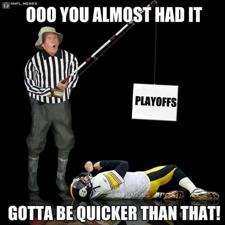 Sooooo NOT FUNNY!! Steelers fan for life!