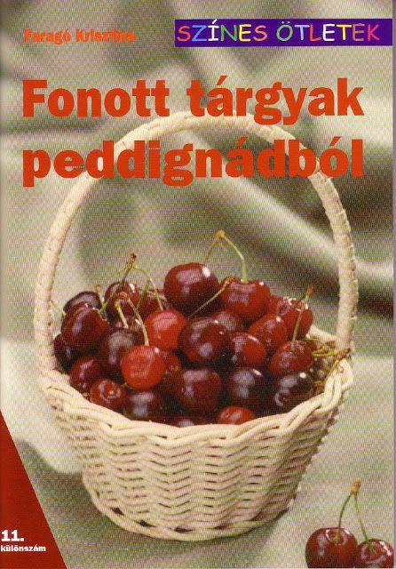 Fonott tárgyak peddignádból - Barbara H. - Álbumes web de Picasa