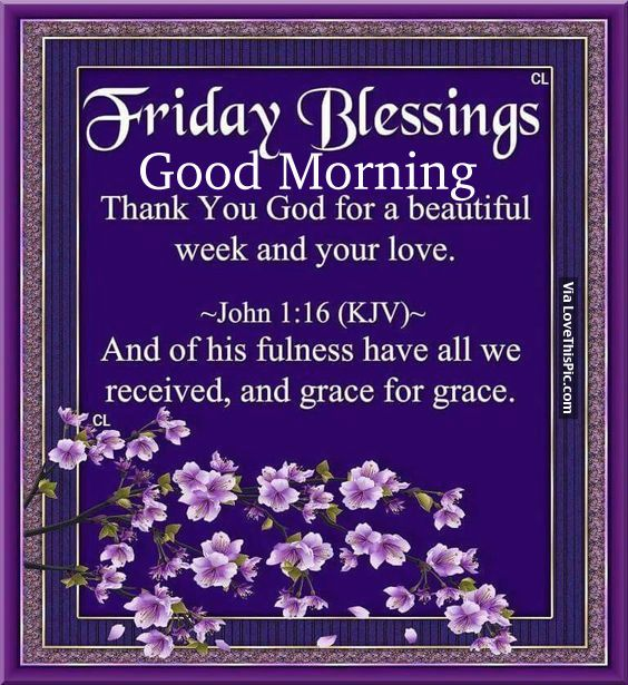 Morning Blessing Quote: 364 Best Images About Friday Blessings On Pinterest