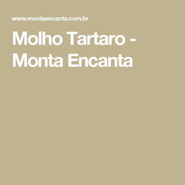 Molho Tartaro - Monta Encanta