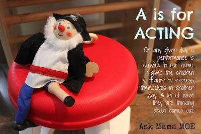 A is for ACTING   Ask Mama MOE - A Blog For All Mamas