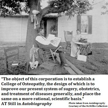 AT Still quote about the College of Osteopathy