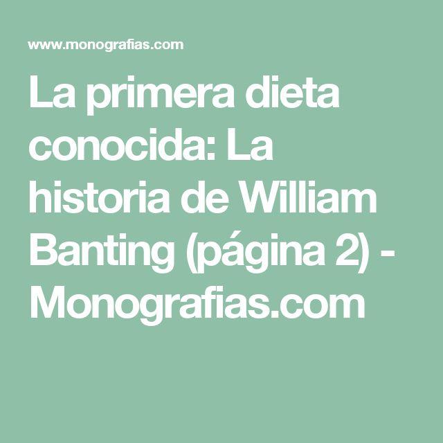 La primera dieta conocida: La historia de William Banting (página 2)  - Monografias.com