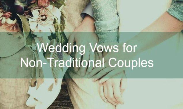 Non Traditional Wedding Vows