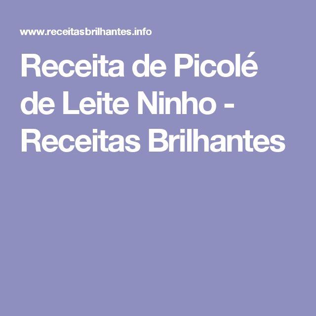 Receita de Picolé de Leite Ninho - Receitas Brilhantes