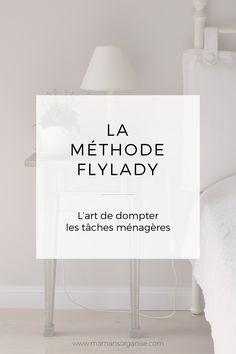 La méthode FlyLady ou l'art d'apprivoiser les tâches ménagères Plus