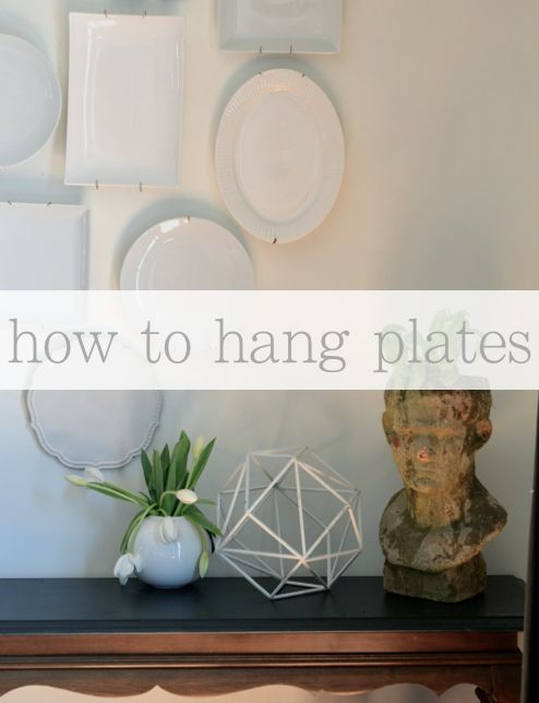 How To Hang Any Plate On The Wall Diy Pinterest