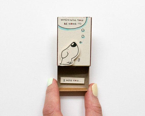 """Mignon « I miss you » carte Matchbox / chien cadeau boîte / boîte de Message """"où vous serez maison? » / Pensée de votre carte"""