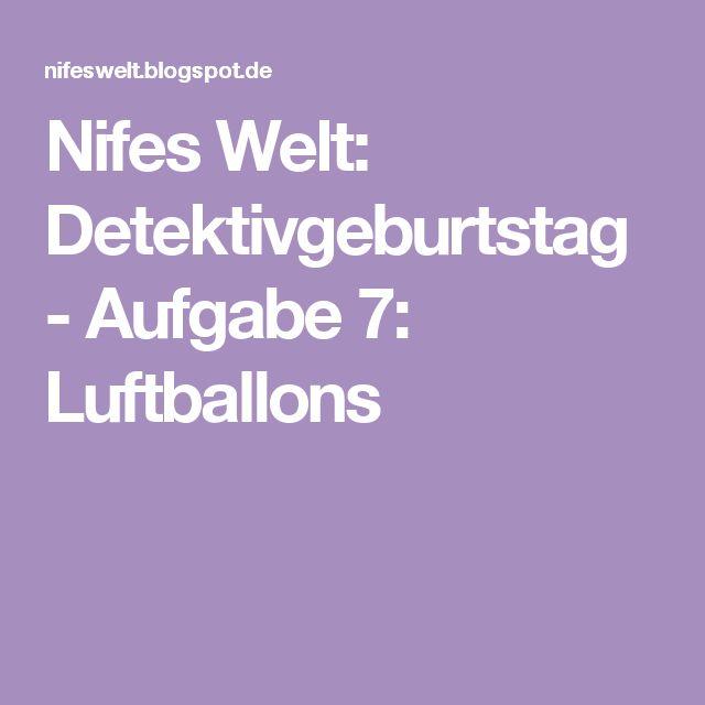 Nifes Welt: Detektivgeburtstag -  Aufgabe 7: Luftballons
