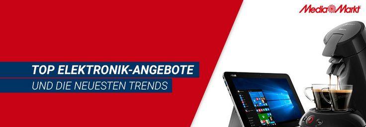Media Markt Top Angebote und Elektro Trends
