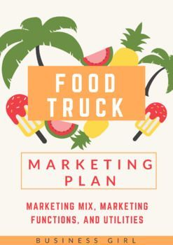 In this project students create a food truck business concept. Students apply the functions of marketing, marketing mix with place, price, promotion, and product menu, and discuss economic utilities for their business. I do this project with my Introduction to Business and Marketing class.
