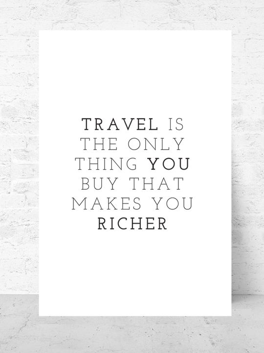 Richer / Art print Travel Collection  |  Starting from $37  |  #poster #art #design #interior #travel #gallery #wall #inspirational #quote @getmercerandgrand