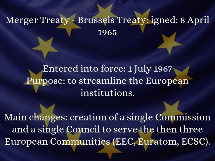 a history of the three institutions in 1967 europe Heads of state or government express their intention of bringing into force the  treaty merging the institutions of the three communities as of july 1, 1967.
