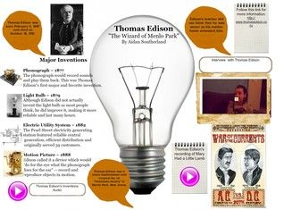 Thomas Alva Edison (February 11, 1847 – October 18, 1931) was an American inventor and businessman. He developed many devices that greatly influenced life around the world, including the phonograph, the motion picture camera, and a long-lasting, practical electric light bulb. #Glogster #Edison