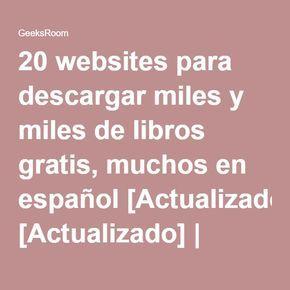 20 websites para descargar miles y miles de libros gratis, muchos en español [Actualizado]   Geek's RooM