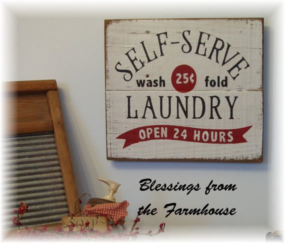 Self Serve Laundry Open 24 Hours Country by farmhouseblessins