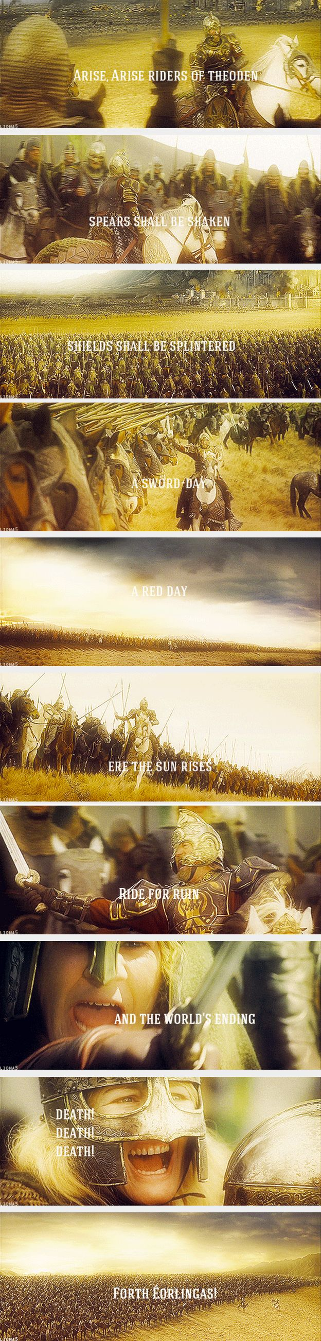 Théoden's speech before riding to battle on the Pelennor Fields, one of the single most epic moments of the entire Lord of the Rings trilogy.