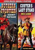 Gunslinger Double Feature: Northern Frontier/Custer's Last Stand [DVD]
