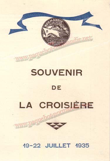 PAQUEBOT NORMANDIE - Carte-souvenir de la Croisière Anglaise - Du 19 au 22 Juillet 1935