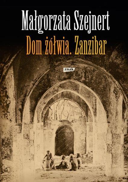 Małgorzata Szejnert, 'Dom żółwia. Zanzibar' #polishbooks #literature #books #literatura #polska #inspiration
