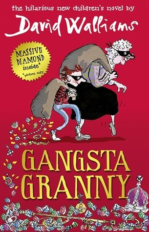 Gangsta Granny fantastic Roald Dahl like humour by David Walliams. Blog review with book trailer. Fab for kids 9+ who like Roald Dahl, Philip Ardagh, Andy Stanton.