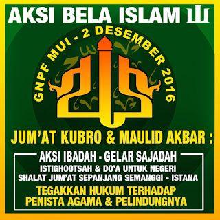 Hasil Conference GNPF MUI:  Aksi Bela Islam III Resmi tgl 2 Desember 2016  berita islam
