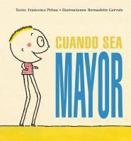 ISBN:9788416117987 Cuando sea mayor by Pittau, Francisco... 11/8/2016