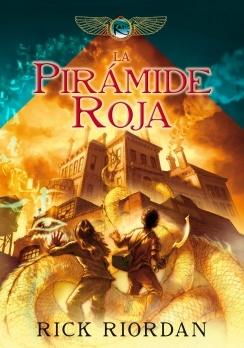 La pirámide roja (Rick Riordan) - Las crónicas de Kane vol. 1